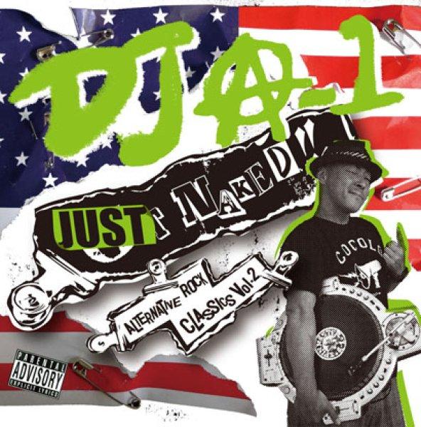 画像1: [DJ A-1]-JUST NAKED-(MIX CD)- (1)