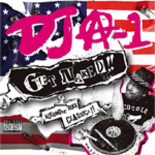 画像1: [DJ A-1]-GET NAKED-(MIX CD)- (1)