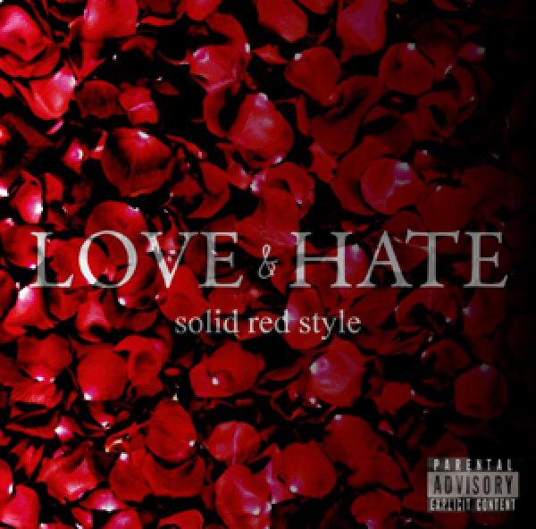 画像1: Solid red style-LOVE&HATE- (1)
