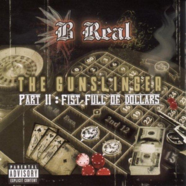 画像1: [B REAL]-THE GUNSLING Part II-FIRST FULL OF DOLLARS- (1)