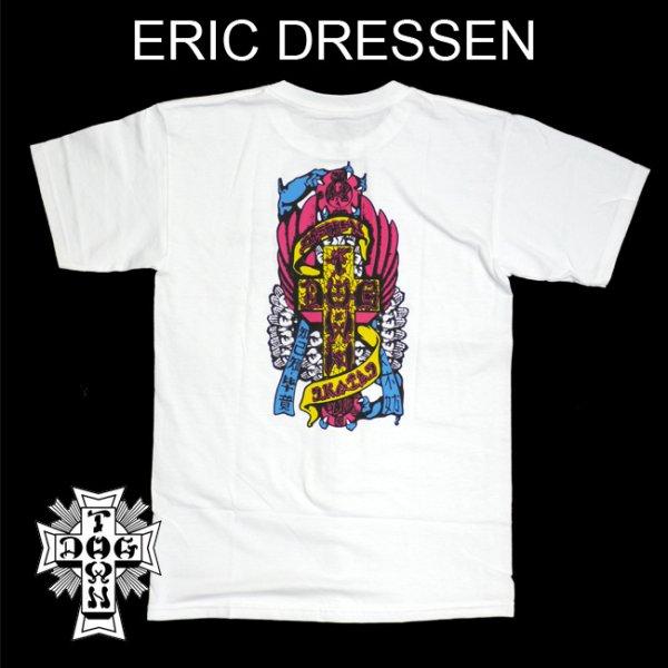 画像1: [DOG TOWN]-Eric Dressent  Tee-WHITE- (1)